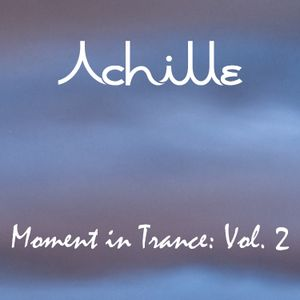 Moment in Trance: Vol. 2