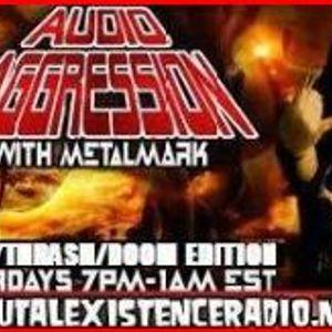 Audio Aggression-Saturday Death/Thrash/Doom Edition-3/26/16