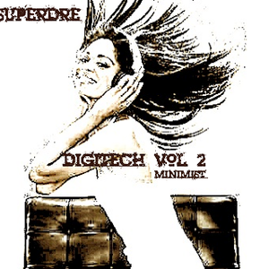 SuperDre presents...Digitech Vol. 2