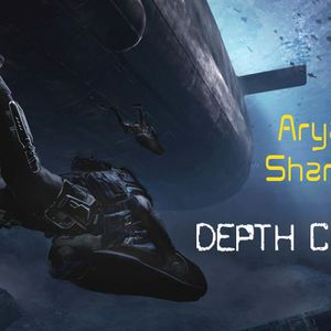 Aryan Sharma- Depth Charge