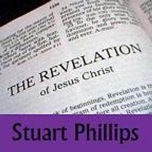 Revelations by Stuart Phillips Sermon 5