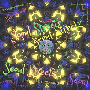 """SEOUL STREETZ """"NEW WAVE"""" MIXTAPE VOL. 2 (R&B, Wavy, Souful)"""