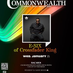 Commonwealth 25 January 2012 featuring E-Six of Crossfader King