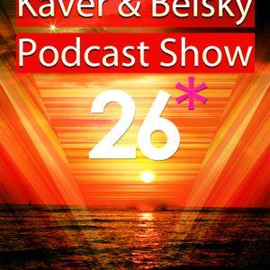 Kaver & Belsky Podcast Show 26 (Livadia Trip)