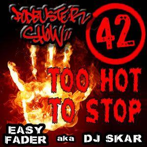 DJ SKAR podbuster show 42 - too hot to stop