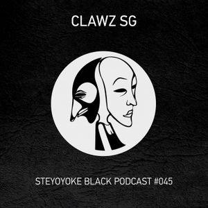 Clawz SG - Steyoyoke Black Podcast #045