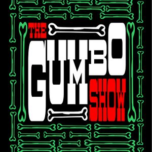 The Radio Gumbo Show 11 (ish)