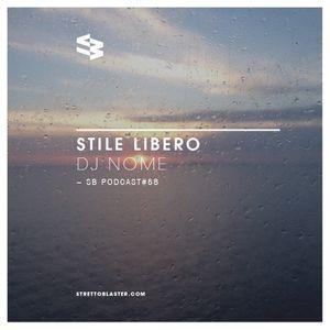 The Blast Podcast #58 - DJ Nome in Stile Libero