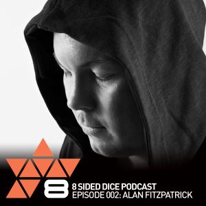 8 Sided Dice Podcast - Episode 002: Alan Fitzpatrick