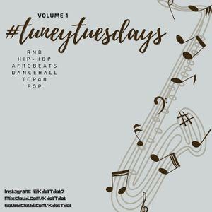 #TuneyTuesdays - Volume 1