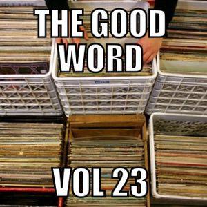 The Good Word Vol 23