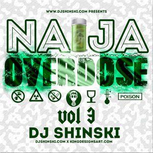 Naija Overdose Mix Vol 3
