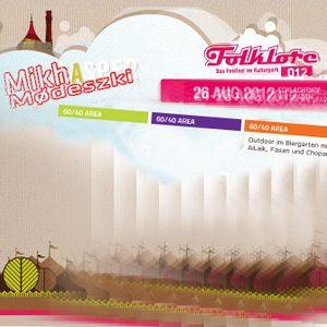 Mikha @ Folklore 2012-08-26 Teil 1