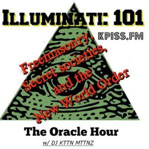THE ORACLE HOUR: ILLUMINATI:101