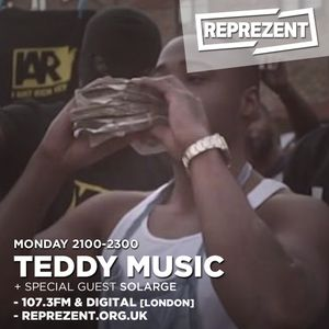 Teddy Music UK Show - Solarge & Stamina Boy Special Guest 15.08.16 [Reprezent Radio]