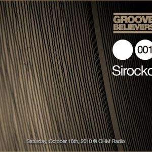 Groove Believers #001: Sirocko