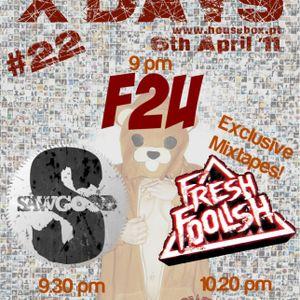 X-DAYS Radioshow! #22 - F2U Live Dj Set