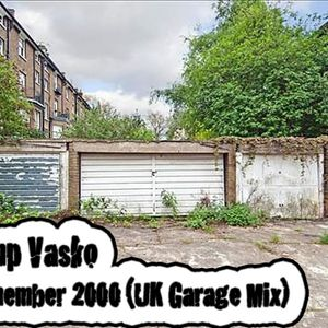 Kimp Vasko - Remember 2000 (UK Garage Mix)