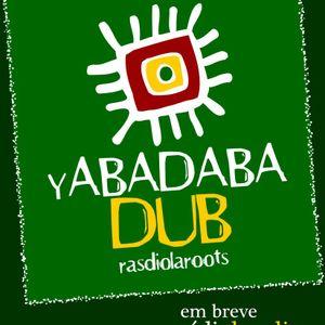 Yabadabadub Rasdiola Roots #1 (13-09-12)