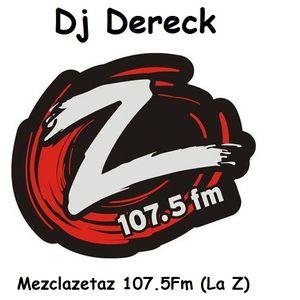 """""""Los Caminantes (Dj Dereck) MezclaZetaz 107.5Fm"""""""