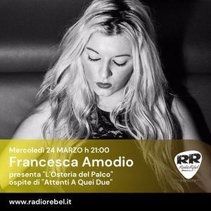 Attenti a Quei Due - ospite Francesca Amodio