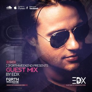 ForthWeekend - EDX Guest Mix #014