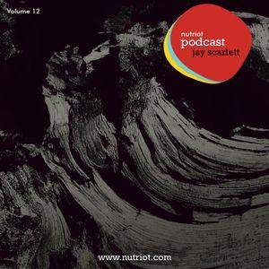 Podcast 12 mixed by Jay Scarlett