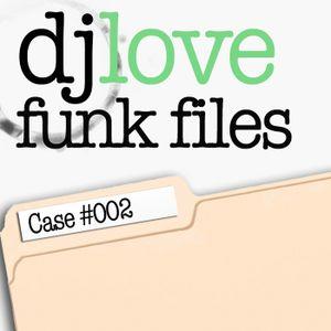 Funk Files - Case 002