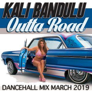 KALI BANDULU - Outta Road Mix CDs (March 2019)