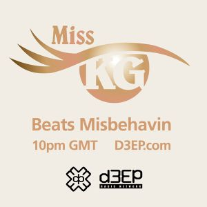 Miss KG Beats Misbehavin (December 2018) Radio Show on D3EP Radio Network - Aired 16th December 2018