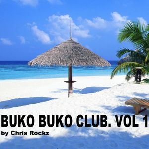 Chris Rockz - Buko Buko Club Vol. 1