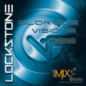 Glorious Visions Trance Show #84 1Mix Radio