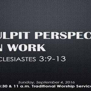 Pulpit Perspective on Work (Audio)