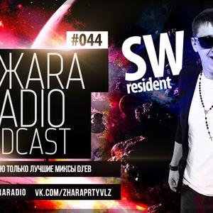 ЖARA Radio Podcast №44 (Week .06.02.14) Mixed By SW
