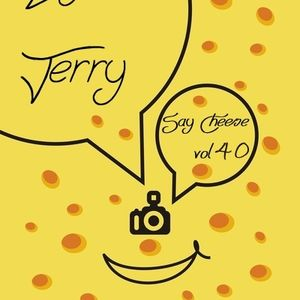 Dj Jerry - Say Cheese vol 40 (June 2014 mix)