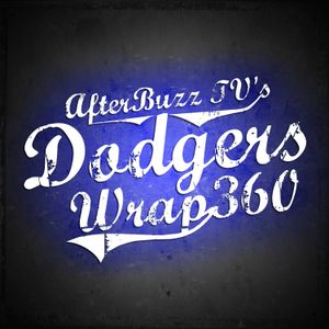 September 25th – October 2nd, 2016 | AfterBuzz TV's Dodgers Wrap 360