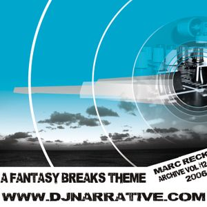 Archive Vol #12 - A Fantasy Breaks Theme for Galaxy Radio - 2006