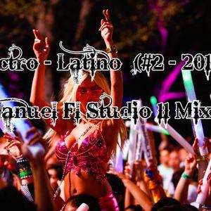 Electro - Latino (#2 - 2015) - Manuel Fl Studio 11 Mix