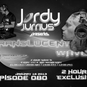 Jordy Jurrius - Translucent Waves Episode 080 (January 16 2013) on TRANCESONIC.FM
