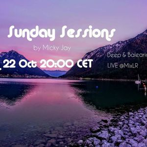 Micky Jay Live @ MixLR -  Deep House Sunday Sessions (22-10-2017)
