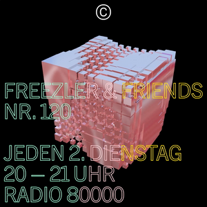 Freezler & Friends Nr. 120
