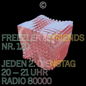 Freezler & Friends Nr. 120
