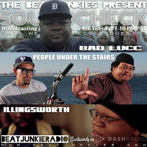 SOUNDCHECK EP. 19 (11/24/15) w/ BAD LUCC, PEOPLE UNDER THE STAIRS, & ILLINGSWORTH