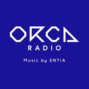 ORCA RADIO #13 Mix by DJ YA$ from ENTIA RECORDS