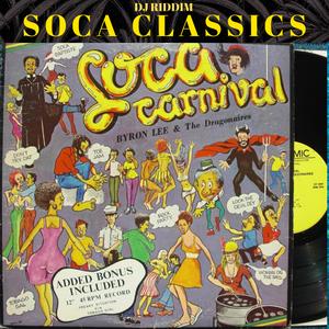 Soca Classics - Byron Lee, Merchant, Baron