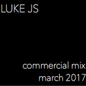 Luke JS Commercial Mix March 2017