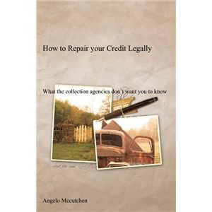 How To Repair Your Credit Legally with Angelo McCutchen