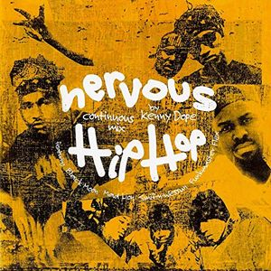 Kenny Dope – Nervous Hip-Hop Mix