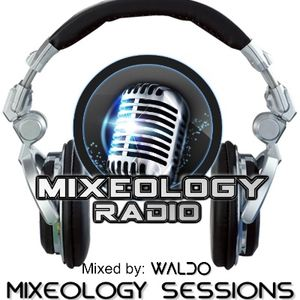 Mixeology Radio Sessions -  Session 01 (June 2012)