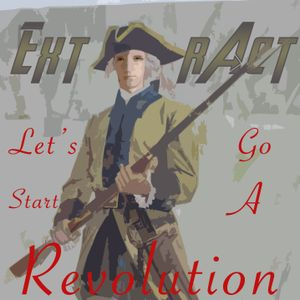 ExtrAct-Let's Go Start A Revolution (Bass Boosted)